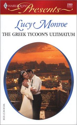 9780373123537: The Greek Tycoon's Ultimatum