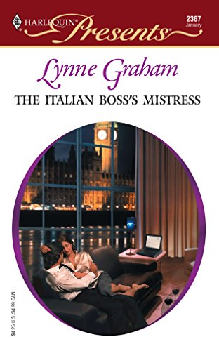 9780373123674: The Italian Boss's Mistress