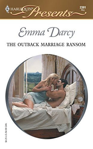 9780373123919: The Outback Marriage Ransom (Harlequin Presents)