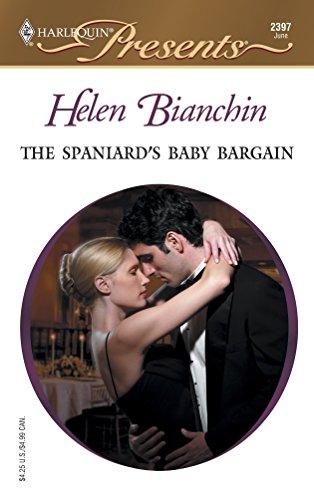9780373123971: The Spaniard's Baby Bargain