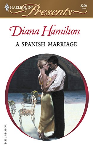 9780373123995: A Spanish Marriage