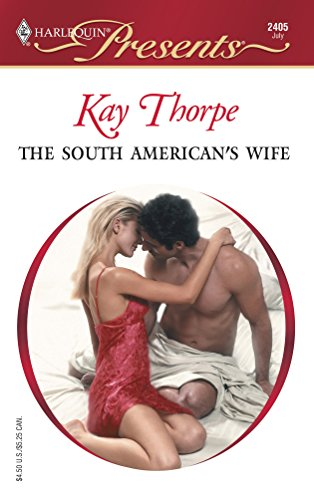 9780373124053: The South American's Wife