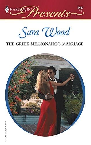 The Greek Millionaire's Marriage: Sara Wood