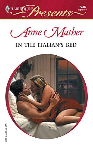In The Italian's Bed (9780373124169) by Anne Mather
