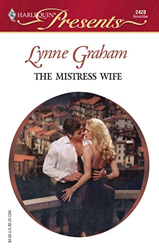 9780373124282: The Mistress Wife: Foreign Affairs