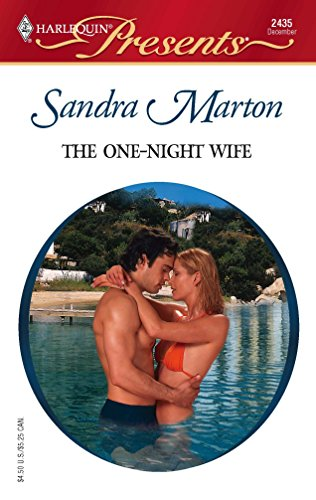 The One -Night Wife: The O'Connells (Harlequin Presents): Sandra Marton