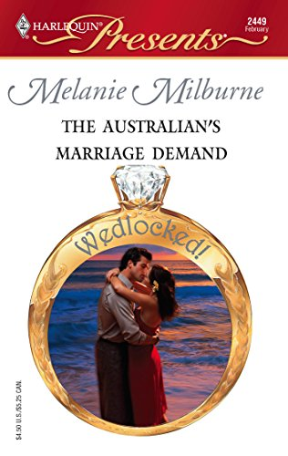 9780373124497: The Australian's Marriage Demand