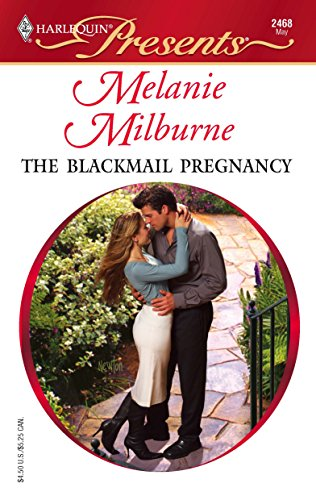 9780373124688: The Blackmail Pregnancy (Harlequin Presents #2468)