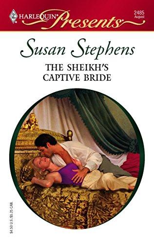 The Sheikh's Captive Bride (9780373124855) by Stephens, Susan