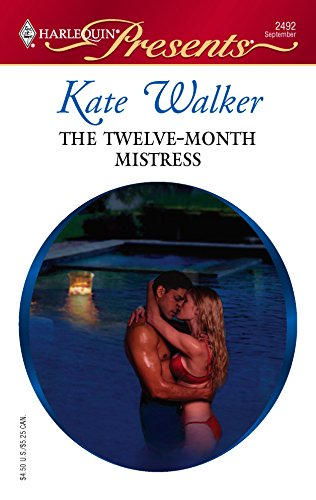 The Twelve-Month Mistress (0373124929) by Kate Walker