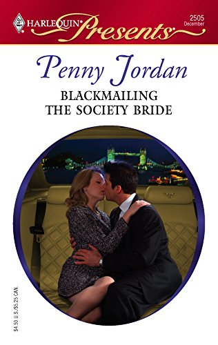 Blackmailing The Society Bride: Penny Jordan