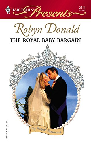 9780373125142: The Royal Baby Bargain