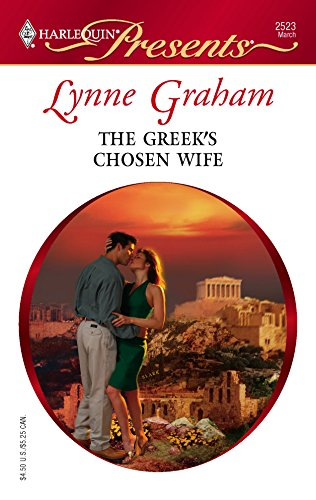9780373125234: The Greek's Chosen Wife (HARLEQUIN PRESENTS: A Mediterranean Marriage)