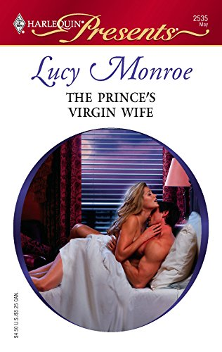 The Prince's Virgin Wife : Royal Brides (Harlequin Presents #2535)