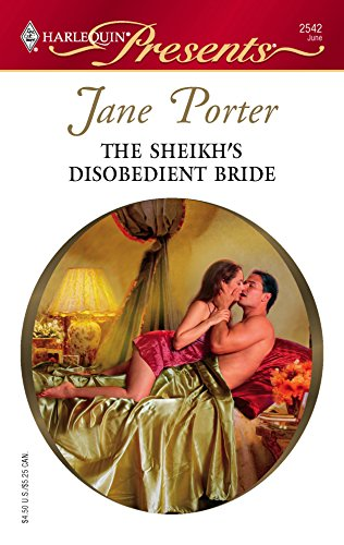 The Sheikh's Disobedient Bride: Porter, Jane