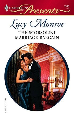 9780373125487: The Scorsolini Marriage Bargain