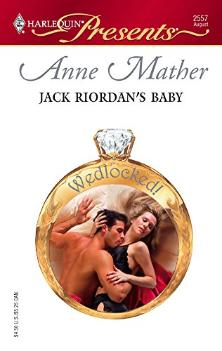 9780373125579: Jack Riordan's Baby