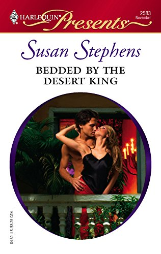 Bedded By The Desert King: Stephens, Susan