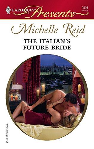 9780373125951: The Italian's Future Bride
