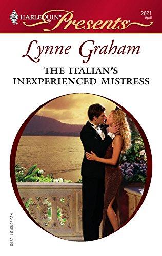 9780373126217: The Italian's Inexperienced Mistress
