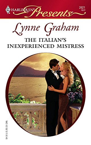 The Italian's Inexperienced Mistress (0373126212) by Lynne Graham
