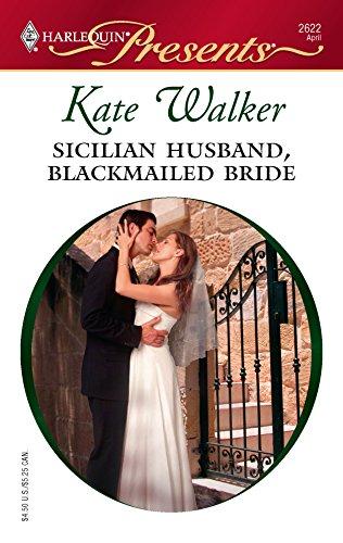 9780373126224: Sicilian Husband, Blackmailed Bride