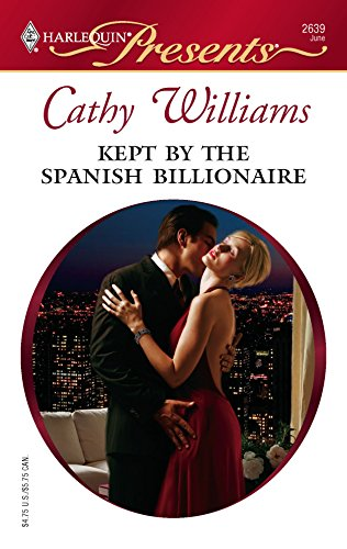 9780373126392: Kept by the Spanish Billionaire (Harlequin Presents)