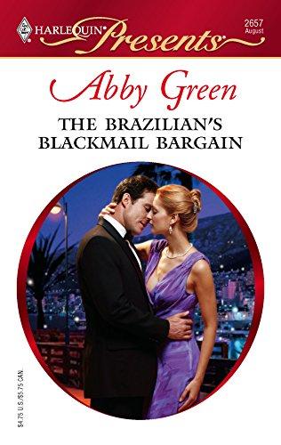 The Brazilian's Blackmail Bargain: Green, Abby