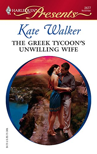 9780373126774: The Greek Tycoon's Unwilling Wife
