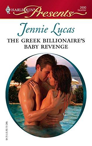 9780373126903: The Greek Billionaire's Baby Revenge