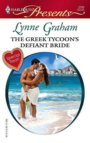 9780373127009: The Greek Tycoon's Defiant Bride