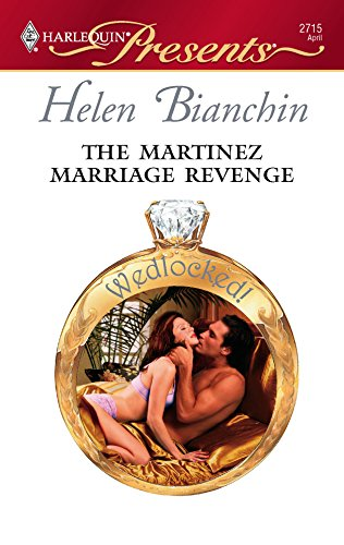 9780373127153: The Martinez Marriage Revenge