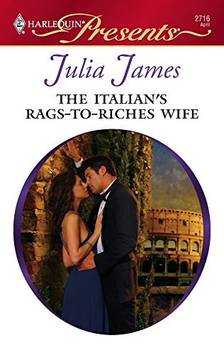 9780373127160: The Italian's Rags-To-Riches Wife