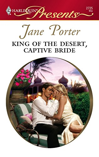 9780373127252: King Of The Desert, Captive Bride