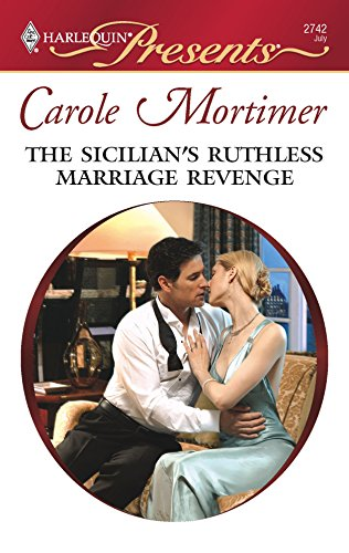 The Sicilian's Ruthless Marriage Revenge (0373127421) by Carole Mortimer