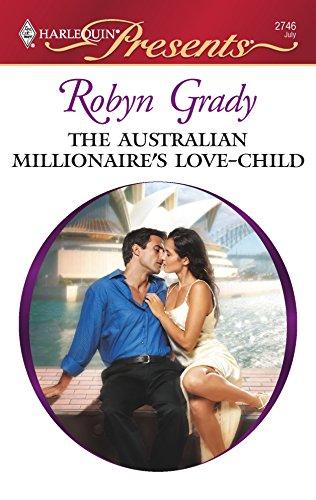 The Australian Millionaire's Love-Child: Robyn Grady
