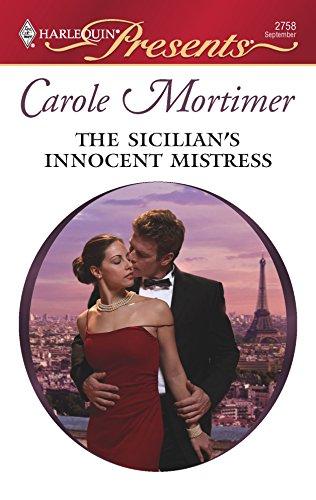 The Sicilian's Innocent Mistress: Carole Mortimer