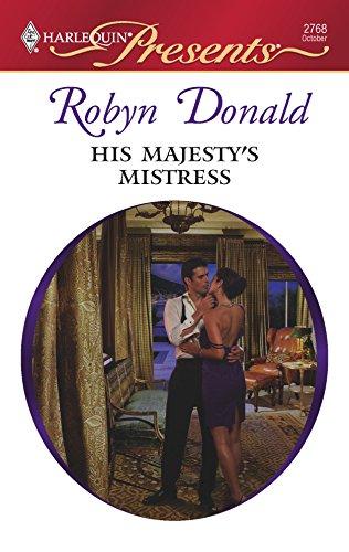 9780373127689: His Majesty's Mistress