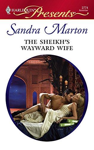 9780373127740: The Sheikh's Wayward Wife