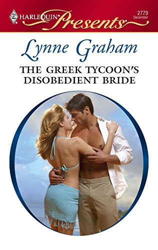 9780373127795: The Greek Tycoon's Disobedient Bride