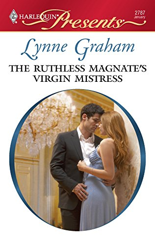 9780373127870: The Ruthless Magnate's Virgin Mistress