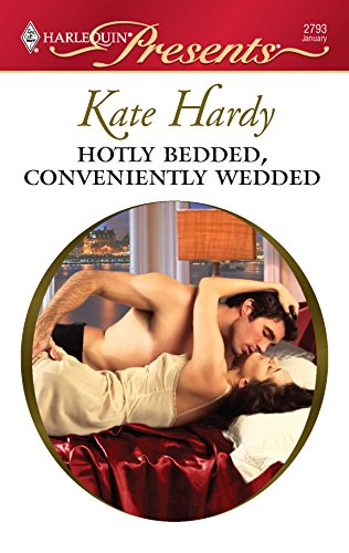 9780373127931: Hotly Bedded, Conveniently Wedded