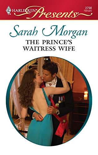 9780373127986: The Prince's Waitress Wife