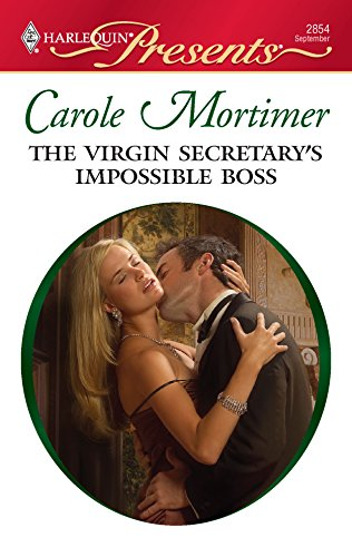 The Virgin Secretary's Impossible Boss (0373128541) by Carole Mortimer