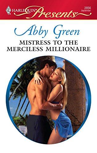 9780373128563: Mistress to the Merciless Millionaire