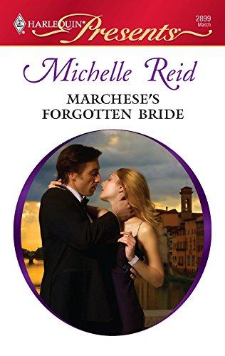 Marchese's Forgotten Bride (Harlequin Presents): Michelle Reid