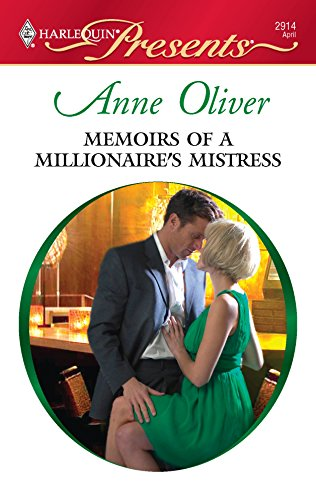 Memoirs of a Millionaire's Mistress: Anne Oliver