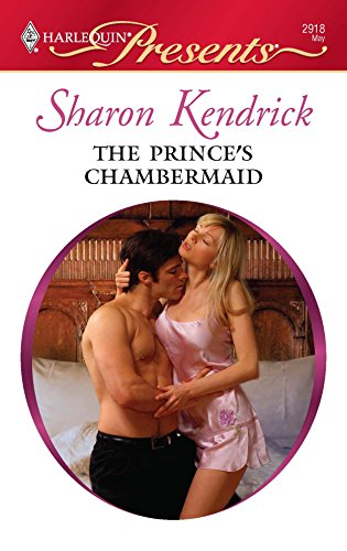 9780373129188: The Prince's Chambermaid