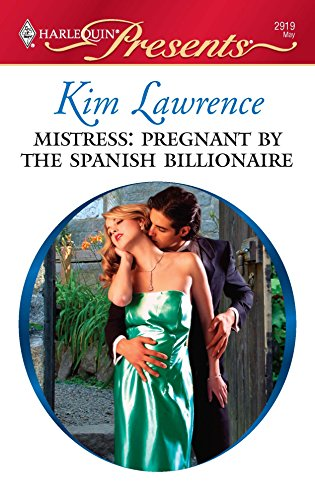 9780373129195: Mistress: Pregnant by the Spanish Billionaire