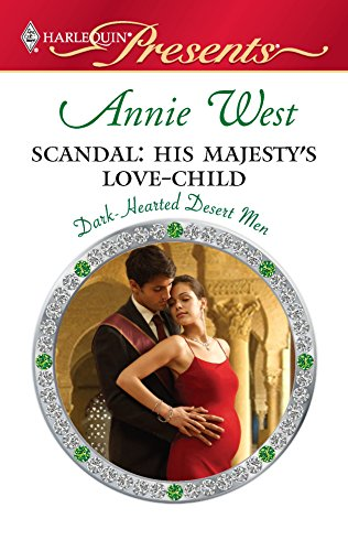 9780373129287: Scandal: His Majesty's Love-Child
